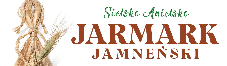 Większą część obrazka zajmuje napis Sielsko Anielsko Jarmark Jamneński. Po lewek stronie znajduje się fragment laleczki ze słomy.